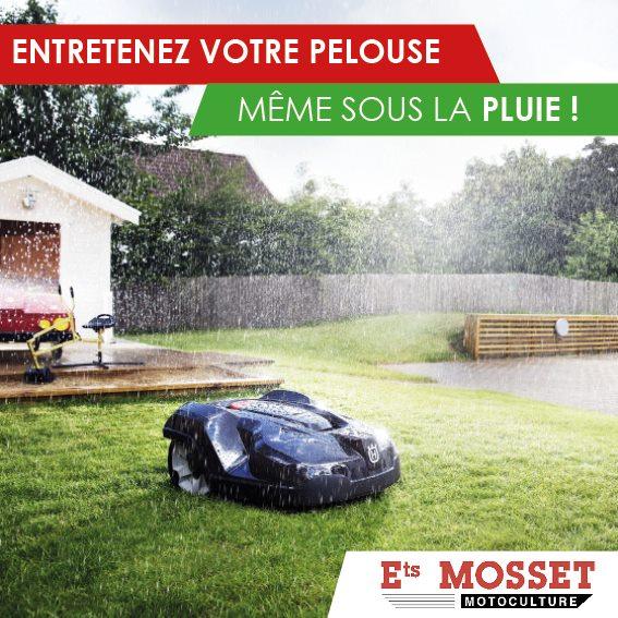 mosset robot tondeuse meme sous la pluie